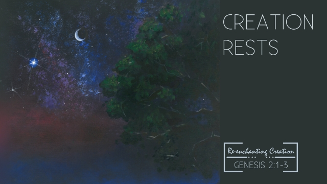 2017.09.10 Creation Rests - Genesis 2 1-3.001