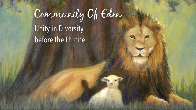 Community Of Eden 5 - Unity in Diversity before the Throne