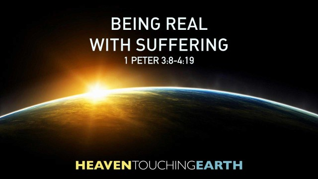 Being Real With Suffering 09.23.18